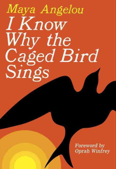 an analysis of the novel i know why the caged bird sings